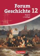 Forum Geschichte. Oberstufe. 12. Jahrgangsstufe. Gymnasium Bayern. Schülerbuch
