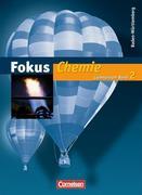 Fokus Chemie - Gymnasium Baden-Württemberg 2. Schülerbuch