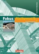 Fokus Mathematik 8. Schuljahr. Schülerbuch. Neue Kernlehrpläne Gymnasium Nordrhein-Westfalen