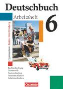 Deutschbuch Gymnasium 06. Baden-Württemberg 10. Schuljahr. Arbeitsheft mit Lösungen