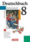 Deutschbuch 8. Schuljahr Gymnasium. Allgemeine Ausgabe. Arbeitsheft mit Lösungen