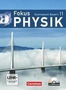 Fokus Physik 11. Jahrgangsstufe. Schülerbuch mit CD-ROM. Gymnasium Bayern