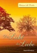 Das Licht der Liebe