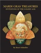 Mardi Gras Treasures-Inv. Slipcase: Invitations of the Golden Age