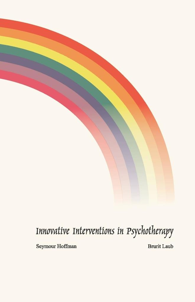 Innovative Interventions in Psychotherapy als T...