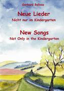 Neue Lieder - Nicht nur im Kindergarten