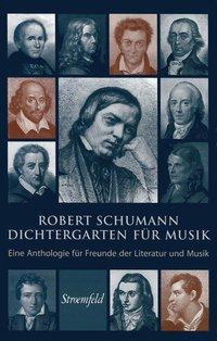 Dichtergarten für Musik als Buch von Robert Sch...
