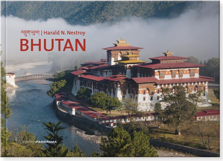 Bhutan als Buch von Harald N. Nestroy