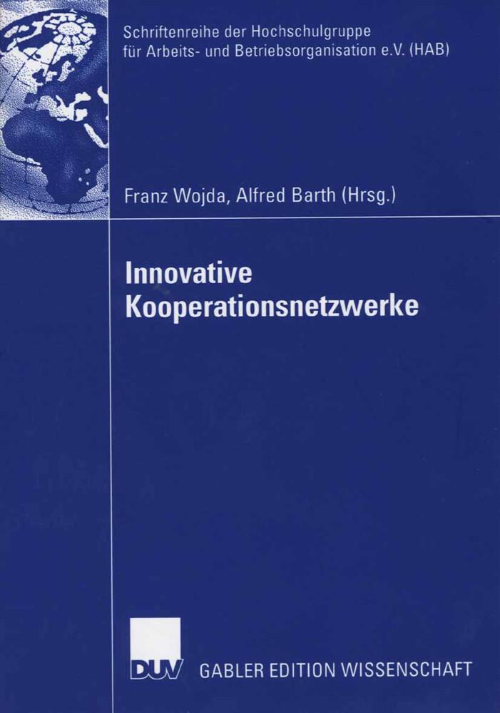 Innovative Kooperationsnetzwerke als Buch von