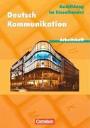 Deutsch. Kommunikation im Einzelhandel. Arbeitsheft mit Lösungen