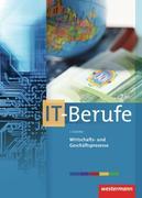 Wirtschafts- und Geschäftsprozesse für IT-Berufe. Schülerband