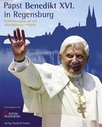 Papst Benedikt XVI. in Regensburg