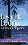 Ursula K. Le Guin: A Critical Companion
