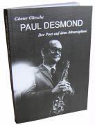 Paul Desmond - Der Poet auf dem Altsaxophon