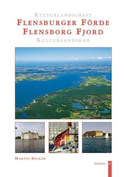 Kulturlandschaft Flensburger Förde / Kulturland...