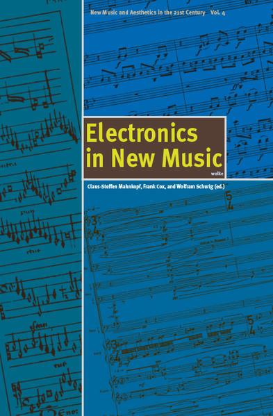 Electronics in New Music als Buch von