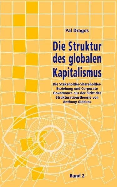 Die Struktur des globalen Kapitalismus. Band 2 ...