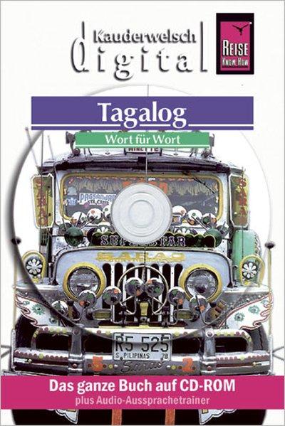 Tagalog Wort für Wort. Kauderwelsch digital. CD...