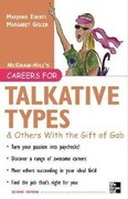 Careers for Talkative Types and Others with the Gift of Gab, 2nd Ed.