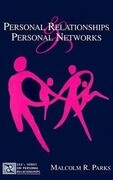 Personal Relationships and Personal Networks