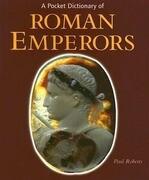 A Pocket Dictionary of Roman Emperors