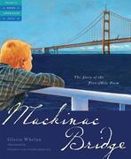 Mackinac Bridge: The Story of the Five Mile Poem
