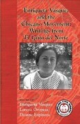 Enriqueta Vasquez and the Chicano Movement: Writings from El Grito del Norte