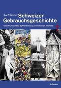Schweizer Gebrauchsgeschichte