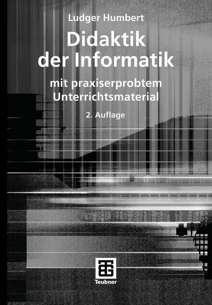 Didaktik der Informatik als Buch von Ludger Hum...