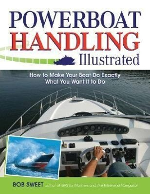 Powerboat Handling Illustrated als Buch (kartoniert)