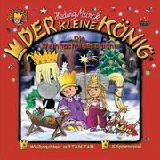 Tessloff - Der kleine König - CD Die Weihnachtsgeschichte