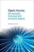 Open Access: Key Strategic, Technical and Economic Aspects