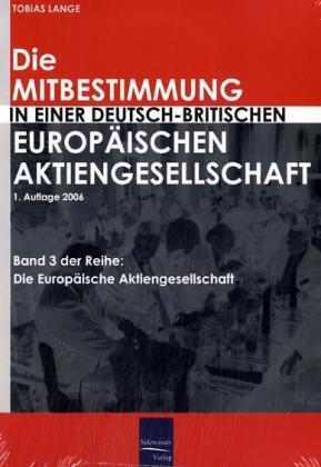 Die Mitbestimmung in einer deutsch-britischen E...