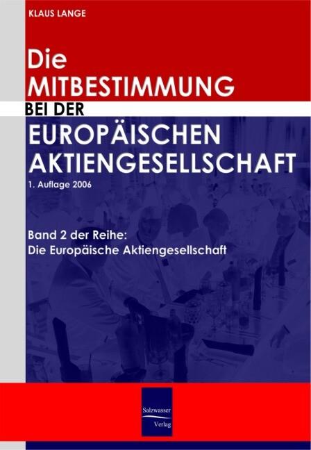 Die Mitbestimmung bei der Europäischen Aktienge...