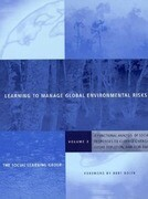 Learning to Manage Global Environmental Risks: A Functional Analysis of Social Responses to Climate Change, Ozone Depletion, and Acid Rain