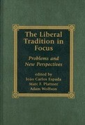 The Liberal Tradition in Focus: Problems and New Perspectives
