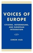 Voices of Europe: Citizens, Referendums, and European Integration