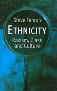 Ethnicity: Racism, Class, and Culture