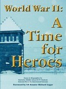World War II: A Time for Heroes