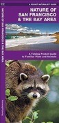 Nature of San Francisco & the Bay Area: An Introduction to Familiar Plants & Animals