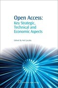 Open Access: Key Strategic, Technical and Economic Aspects