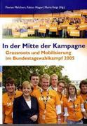 In der Mitte der Kampagne