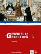 Geschichte und Geschehen - Neubearbeitung für die Sekundarstufe I. Unterrichtswerk für Geschichte an Gymnasien / Ausgabe für Sachsen / Schülerband