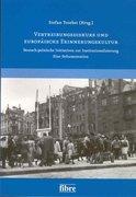Vertreibungsdiskurs und europäische Erinnerungskultur