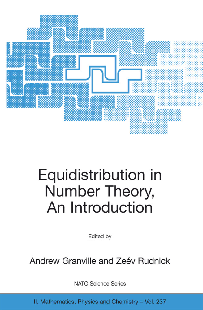 Equidistribution in Number Theory, An Introduct...