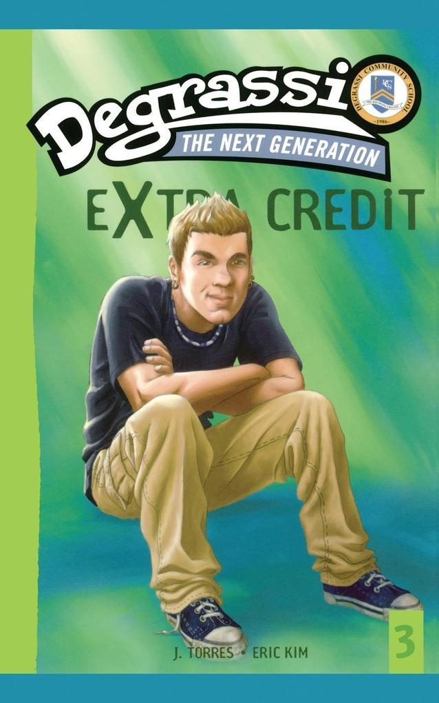 Degrassi Extra Credit als Taschenbuch von J. To...