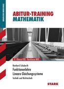 Abitur-Training FOS/BOS - Mathematik Funktionenlehre und Lineare Gleichungssysteme