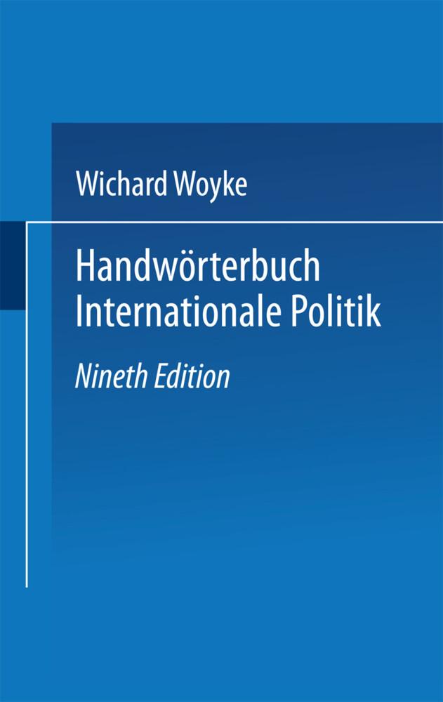Handwörterbuch Internationale Politik. als Tasc...