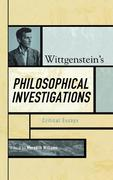 Wittgenstein's Philosophical Investigations: Critical Essays
