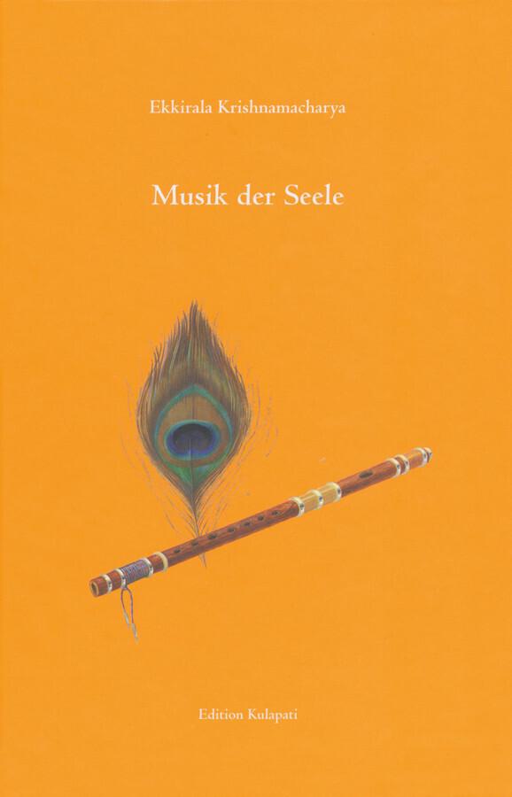 Musik der Seele als Buch von Ekkirala Krishnama...